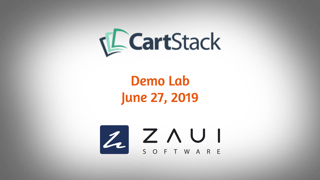 Zaui Software - CartStack Demo Lab